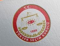 CHP - YSK'dan CHP ve İYİ Parti'nin itirazlarına ret