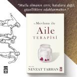 NEVZAT TARHAN - Prof. Dr. Nevzat Tarhan'dan Hz. Mevlana İle Aile Terapisi