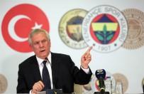 ŞEKIP MOSTUROĞLU - Aziz Yıldırım Açıklaması 'Fenerbahçe'de Başkanlık Yapmayacağım'