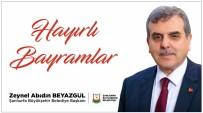 11 AYıN SULTANı - Beyazgül'den Ramazan Bayramı Mesajı