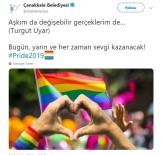 ÇANAKKALE BELEDİYESİ - Çanakkale Belediyesinin 'LGBTI+' Paylaşımına Tepki Yağdı