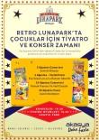 DINOZOR - Retro Lunapark'ın Ağustos Programı Açıklandı