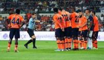 SERDAR AZİZ - Süper Lig Açıklaması M.Başakşehir Açıklaması 1 - Fenerbahçe Açıklaması 0 (İlk Yarı)