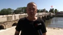MERİÇ KÖPRÜSÜ - Tarihi Tunca Köprüsü'nün Restorasyonu Tamamlandı