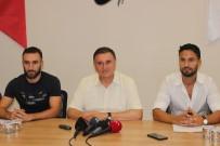 LÜTFÜ SAVAŞ - Hatayspor, Barbosa Ve Ouali'yi Kadrosuna Kattı