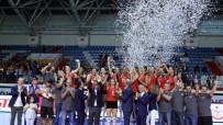 AKIF ÜSTÜNDAĞ - Türk Hava Yolları Kadın Voleybol Takımı, Balkan Şampiyonu Oldu