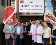 FLORANSA - Van'da Floransa Dent Ağız Ve Diş Sağlığı Polikliniği Açıldı