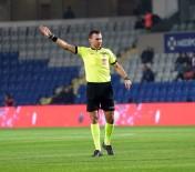 HAKAN YEMIŞKEN - Kayserispor-Fenerbahçe Maçının Hakemi Oldu