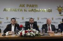 MUHITTIN BÖCEK - AK Parti İl Başkanı Taş'tan, Muratpaşa Belediyesi'nin Arazi Satışı Açıklaması