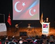 AZERBAYCAN CUMHURBAŞKANI - DÜ'de 'Ağlayan Karanfiller Azerbaycan' Programı