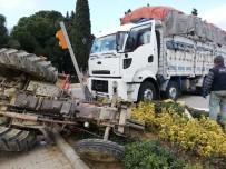 Gömeç'te Traktör İle Kamyon Çarpıştı Açıklaması 1 Yaralı