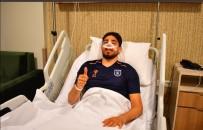 KIRKLARELİSPOR - Başakşehir'de Berkay Özcan Ameliyat Oldu