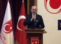 İSMAIL KAHRAMAN - Kurtulmuş 'Türkiye'yi Yarınlara Taşımak'' Adlı Programa Katıldı