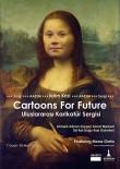 KARİKATÜRİST - Gelecek İçin 5 Kıtadan 100 Karikatür