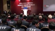 MERKEZ HAKEM KURULU - Mecnun Otyakmaz Açıklaması 'Futbol Ailesi Olarak Hakemlere Güveniyoruz'