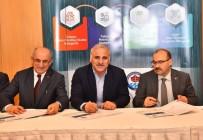 İSMAIL USTAOĞLU - Trabzon Teknolig Tanıtım Toplantısı Yapıldı