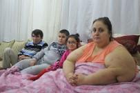 YENIKENT - 220 Kiloluk Kadının 'Beni Kurtarın' Feryadı