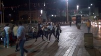 (Özel) Taksim Meydanı'nda Tekme Ve Tokatlı Kavga Kamerada