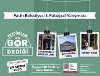 Fatih Belediyesi Fotoğraf Yarışmasına Başvurular Devam Ediyor