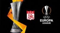 SIVASSPOR - Sivasspor'un UEFA'daki rakipleri belli oldu!