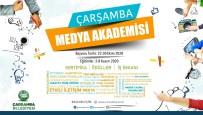 'Çarşamba Medya Akademisi' Başvuruları Başladı