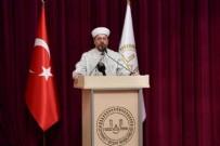 FRANSA - Diyanet İşleri Başkanı Erbaş'tan kritik çağrı