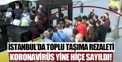 İstanbul'da toplu ulaşımda yoğunluk! Koronavirüs hiçe sayıldı
