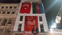 Taksim'de 29 Ekim Cumhuriyet Bayramı Öncesi Türk Ve Azerbaycan Bayrakları Asıldı