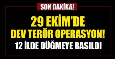 12 ilde dev terör operasyonu! 120 kişi hakkında gözaltı kararı!