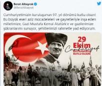 FATİH DÖNMEZ - Hazine ve Maliye Bakanı Berat Albayrak'tan 29 Ekim Cumhuriyet Bayramı mesajı!