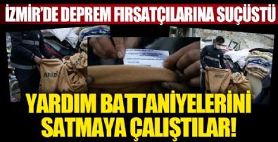 İzmir'de deprem fırsatçılarına suçüstü!