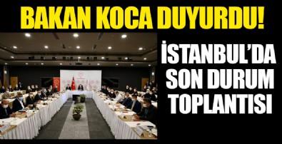 Sağlık Bakanı Fahrettin Koca liderlik etti: İstanbul'da Kovid-19 toplantısı