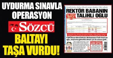 """CHP yandaşı Sözcü yine baltayı taşa vurdu! """"Rektör babanın talihli oğlu"""" başlıklı haberi de yalan çıktı"""