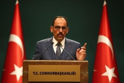 Cumhurbaşkanlığı Sözcüsü Kalın Açıklaması 'Türkiye'nin AB'ye Tam Üyeliğini Bir Öncelik Olarak Görüyoruz'