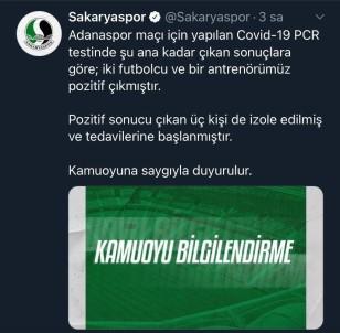 Sakaryaspor'da İki Futbolcu Ve Bir Antrenörün Test Sonucu Pozitif Çıktı