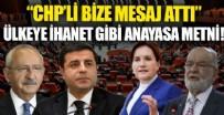 AYTUN ÇIRAY - İyi yakalandılar! CHP, İYİ Parti, Saadet Partisi ve HDPKK'dan ülkeye ihanet gibi anayasa metni