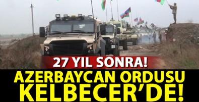 Azerbaycan ordusu Kelbecer'de!
