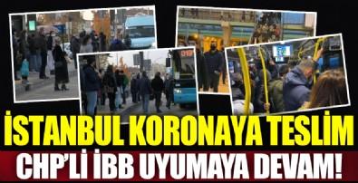 Koronavirüsün merkezi İstanbul'da yine aynı görüntü!