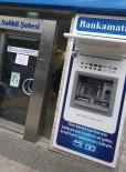 Yasağı İhlal Ederek ATM'lere Zarar Veren Şüpheli Yakalandı