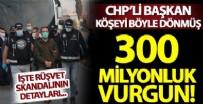 CEMAL GÜRSEL - CHP'li belediyedeki rüşvet skandalının detayları ortaya çıktı! Usulsüz ruhsatlarla 300 milyon liralık yolsuzluk