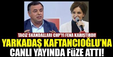 Barış Yarkadaş Canan Kaftancıoğlu'na füze attı!