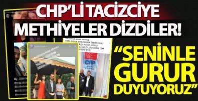 Tacizci gençlik kolları eski başkanına CHP'lilerden destek paylaşımları! Sapığa methiyeler dizdiler