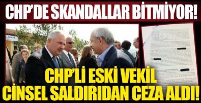 CHP'li eski vekil Feramüz Şahin cinsel saldırıdan ceza aldı