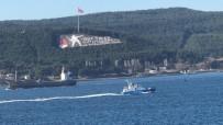BULGAR - Bulgar Sahil Güvenlik Botu Çanakkale Boğazı'ndan Geçti
