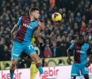 SERDAR AZİZ - Trabzonspor Fenerbahçe'yi 2 Golle Geçti