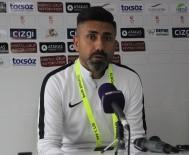 HATAYSPOR - Hatayspor - Giresunspor Maçının Ardından