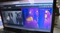 MUSTAFA KOÇ - AŞTİ'de Kovid-19'A Karşı Termal Kamera Önlemi
