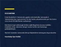 EUROLEAGUE - Fenerbahçe Beko'da koronavirüs şüphesi