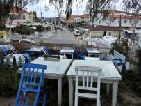 ALAÇATı - Alaçatı Sokakları 'Sağlıklı Günlerde Buluşmak Dileğiyle' Boşaldı
