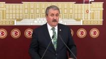 TAKİPSİZLİK KARARI - BBP Genel Başkanı Mustafa Destici Açıklaması